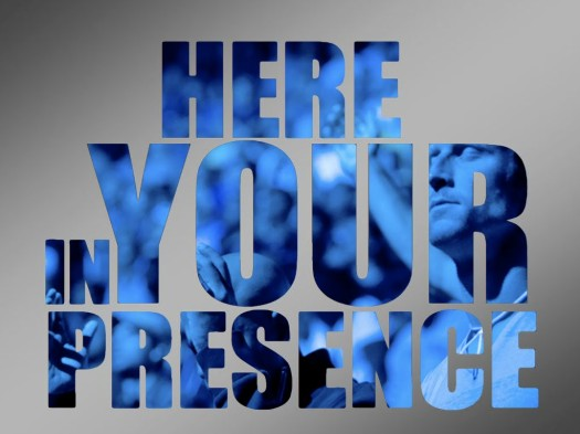 Here In Your Presence - Message Title